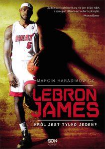 LeBron James. Król jest tylkojeden?