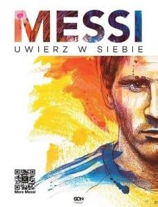 Leo Messi. Uwierz wsiebie