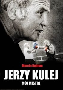 Jerzy Kulej. Mójmistrz
