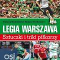 Legia Warszawa. Sztuczki itriki piłkarzy