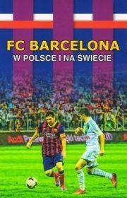 FC Barcelona wPolsce ina świecie