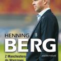Henning Berg. ZManchesteru doWarszawy – napisz recenzję
