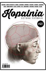 Kopalnia (2). Sztuka futbolu