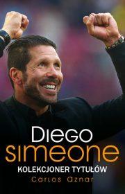 Diego Simeone. Kolekcjoner tytułów