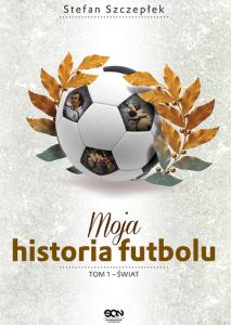 Moja historia futbolu. Tom I Recenzja