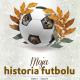 Moja historia futbolu. Tom I
