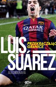 Luis Suarez. Przekraczając granice