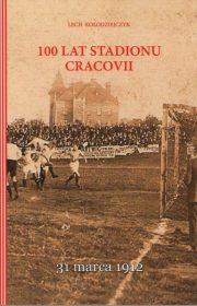 100 lat stadionu Cracovii
