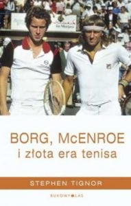 Borg, McEnroe izłota era tenisa