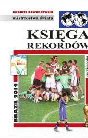 Księga rekordów – Brazil 2014