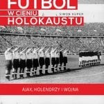 Futbol wcieniu Holokaustu