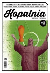 Kopalnia (1). Sztuka futbolu