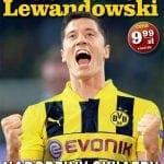 Robert Lewandowski. Narodziny gwiazdy