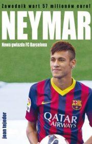 Neymar. Nowa gwiazda FC Barcelony