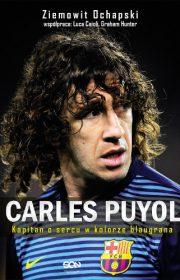 Carles Puyol. Kapitan osercu wkolorze blaugrana