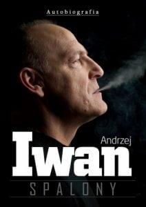 Andrzej Iwan. Spalony