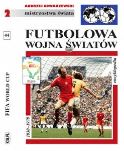Futbolowa wojna światów