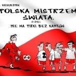 Polska mistrzem świata, czyli niema piłki bezkantów
