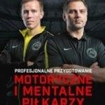 Profesjonalne przygotowanie motoryczne imentalne piłkarzy