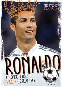 Ronaldo. Chłopiec, którywiedział, czego chce