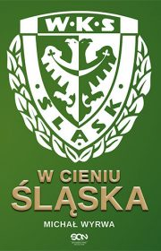 Wcieniu Śląska