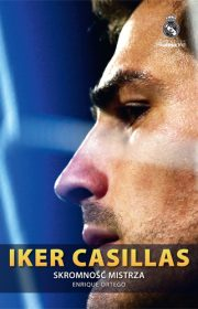 Iker Casillas. Skromność mistrza