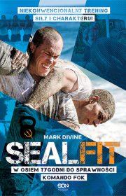 SEALFIT. Wosiem tygodni dosprawności Komando Fok