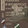 Rozgrywki piłkarskie wWielkopolsce doroku 1919 – recenzje czytelników