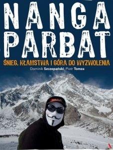 Nanga Parbat. Śnieg, kłamstwa igóra dowyzwolenia