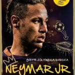 Neymar Jr. Chłopak, któryurodził się, bygrać wpiłkę