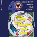 Kaliski OZPN. 40-lecie