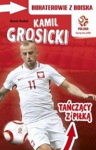 Bohaterowie zboiska. Kamil Grosicki