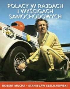 Polacy wrajdach iwyścigach samochodowych. Wydanie 2.