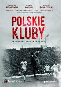 Polskie kluby weuropejskich pucharach