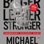 Bigger, Leaner, Stronger. Umięśniony, szczupły, silny
