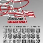 Dlaczego Cracovia – rozmowy okibicowaniu zaPasami