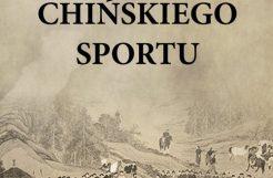 Historia chińskiej cywilizacji. Historia chińskiego sportu