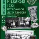 Rocznik Piłkarski 1922. Polska-Europa-Świat