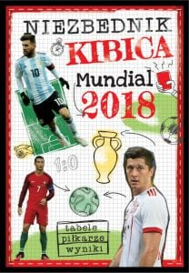 Niezbędnik kibica. Mundial 2018
