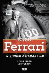Enzo Ferrari. Wizjoner zMaranello