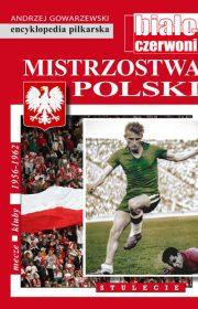 Mistrzostwa Polski. Stulecie. Tom V