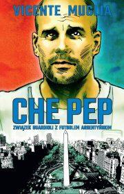 Che Pep. Związek Guardioli zfutbolem argentyńskim