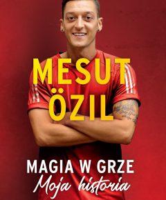 Mesut Özil. Magia wgrze