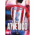 Atletico Madryt. Cholo Simeone ijego żołnierze – recenzje czytelników