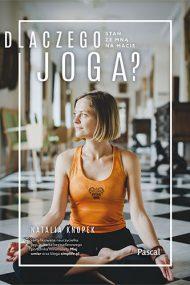 Dlaczego joga?