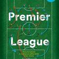 Premier League. Historia taktyki wnajlepszej piłkarskiej lidze świata Recenzja