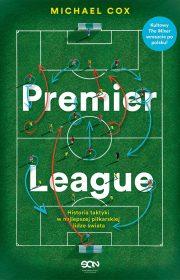 Premier League. Historia taktyki wnajlepszej piłkarskiej lidze świata