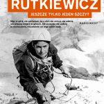 Wanda Rutkiewicz. Jeszcze tylkojeden szczyt
