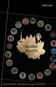 Skarby Miasta. Wrocław