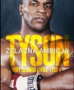 Tyson. Żelazna ambicja